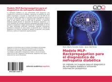 Bookcover of Modelo MLP-Backpropagation para el diagnóstico de nefropatía diabética