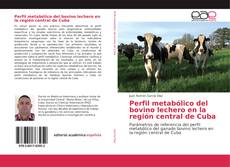 Portada del libro de Perfil metabólico del bovino lechero en la región central de Cuba