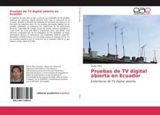 Обложка Pruebas de TV digital abierta en Ecuador