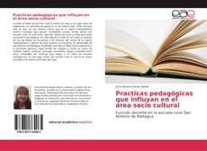 Practicas pedagógicas que influyan en el área socio cultural的封面