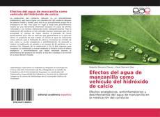 Portada del libro de Efectos del agua de manzanilla como vehículo del hidróxido de calcio