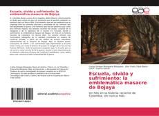 Portada del libro de Escuela, olvido y sufrimiento: la emblemática masacre de Bojaya