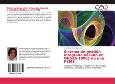 Bookcover of Sistema de gestión integrado basado en OHSAS 18001 de una PYME