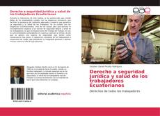 Portada del libro de Derecho a seguridad Jurídica y salud de los trabajadores Ecuatorianos