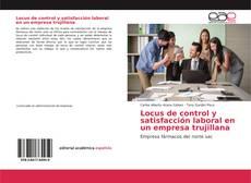 Bookcover of Locus de control y satisfacción laboral en un empresa trujillana