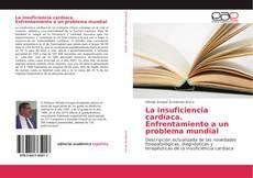 Capa do livro de La insuficiencia cardíaca. Enfrentamiento a un problema mundial