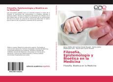 Portada del libro de Filosofía, Epistemología y Bioética en la Medicina