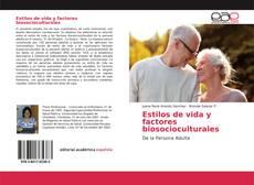 Bookcover of Estilos de vida y factores biosocioculturales