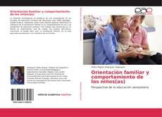 Capa do livro de Orientación familiar y comportamiento de los niños(as)