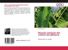 Portada del libro de Manejo integral del cultivo del plátano