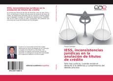 Couverture de IESS, inconsistencias jurídicas en la anulación de títulos de crédito