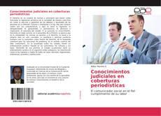 Bookcover of Conocimientos judiciales en coberturas periodísticas