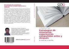 Bookcover of Estrategias de enseñanza, experiencias compartidas antes y después