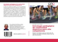 Portada del libro de Estrategia pedagógica de continuidad deportiva para alta competencia