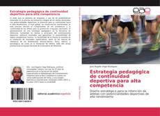 Borítókép a  Estrategia pedagógica de continuidad deportiva para alta competencia - hoz