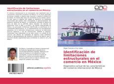Bookcover of Identificación de limitaciones estructurales en el comercio en México