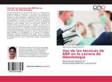 Uso de las técnicas de ABP en la carrera de Odontología