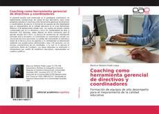 Обложка Coaching como herramienta gerencial de directivos y coordinadores