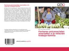 Portada del libro de Factores psicosociales asociados a la relación trabajo-familia