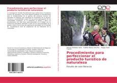 Couverture de Procedimiento para perfeccionar el producto turístico de naturaleza