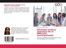 Portada del libro de Situación jurídica operativa de la UNELLEZ municipalizada