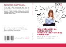 Обложка Generalización de patrones: una reflexión sobre medios semióticos