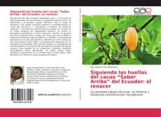 """Borítókép a  Siguiendo las huellas del cacao """"Sabor Arriba"""" del Ecuador: el renacer - hoz"""