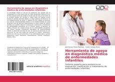 Bookcover of Herramienta de apoyo en diagnóstico médico de enfermedades infantiles
