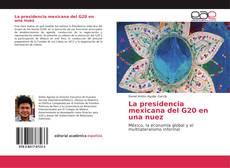 Bookcover of La presidencia mexicana del G20 en una nuez