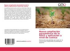 Bookcover of Nueva ampliación paramétrica de la USLE y aplicación a nivel de cuenca