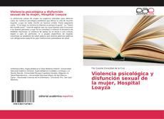 Обложка Violencia psicológica y disfunción sexual de la mujer, Hospital Loayza