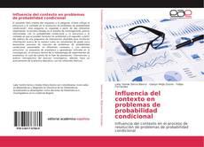 Portada del libro de Influencia del contexto en problemas de probabilidad condicional