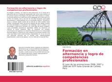 Bookcover of Formación en alternancia y logro de competencias profesionales