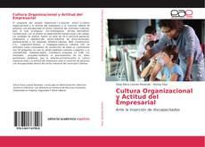 Bookcover of Cultura Organizacional y Actitud del Empresarial