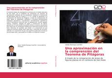 Portada del libro de Una aproximación en la comprensión del Teorema de Pitágoras