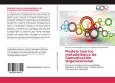 Portada del libro de Modelo teórico metodológico de Comunicación Organizacional