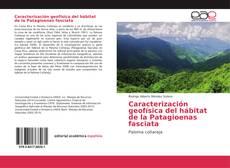 Caracterización geofísica del hábitat de la Patagioenas fasciata