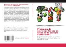 Capa do livro de Programa de ejercicios físicos en niños de la escuela EEMASA-MG