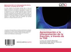 Buchcover von Aproximación a la interpretación de la fracción, a través de la TSD