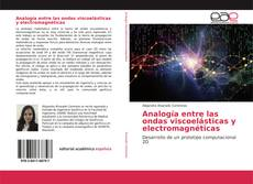 Обложка Analogía entre las ondas viscoelásticas y electromagnéticas