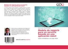 Buchcover von Modelo de negocio para un servicio basado en una aplicación móvil