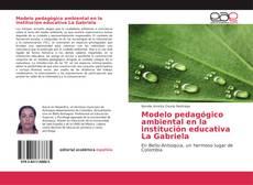 Couverture de Modelo pedagógico ambiental en la institución educativa La Gabriela