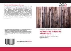 Bookcover of Fantasías filicidas maternas
