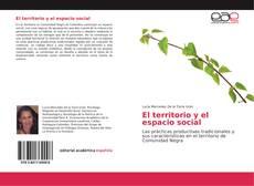 Bookcover of El territorio y el espacio social