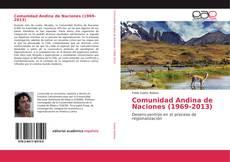 Bookcover of Comunidad Andina de Naciones (1969-2013)