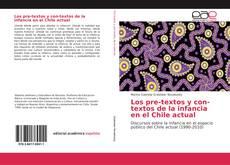 Bookcover of Los pre-textos y con-textos de la infancia en el Chile actual