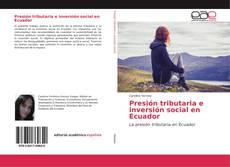 Borítókép a  Presión tributaria e inversión social en Ecuador - hoz