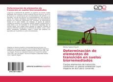 Bookcover of Determinación de elementos de transición en suelos biorremediados
