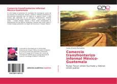 Comercio transfronterizo informal México-Guatemala