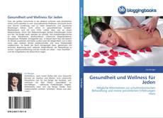 Bookcover of Gesundheit und Wellness für Jeden